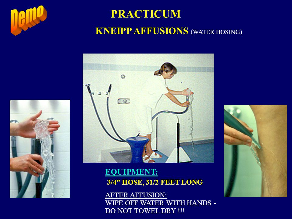 PRACTICUM KNEIPP AFFUSIONS (WATER HOSING) EQUIPMENT: