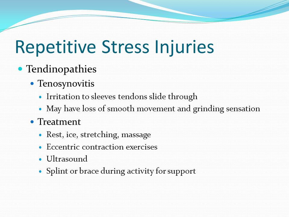 Repetitive Stress Injuries