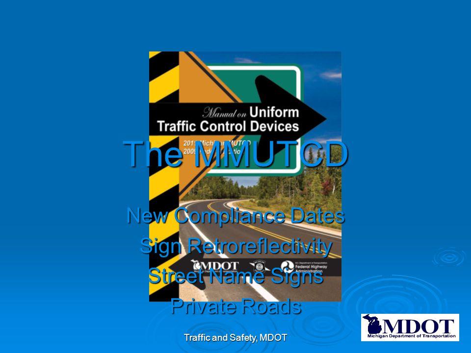 The MMUTCD New Compliance Dates Sign Retroreflectivity