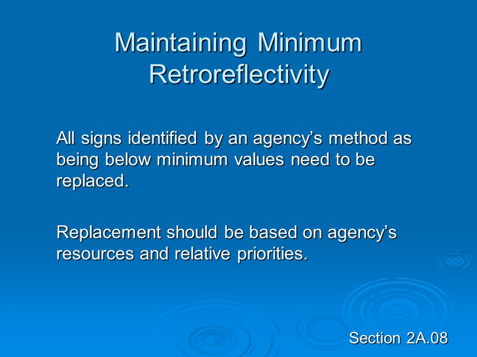 Maintaining Minimum Retroreflectivity