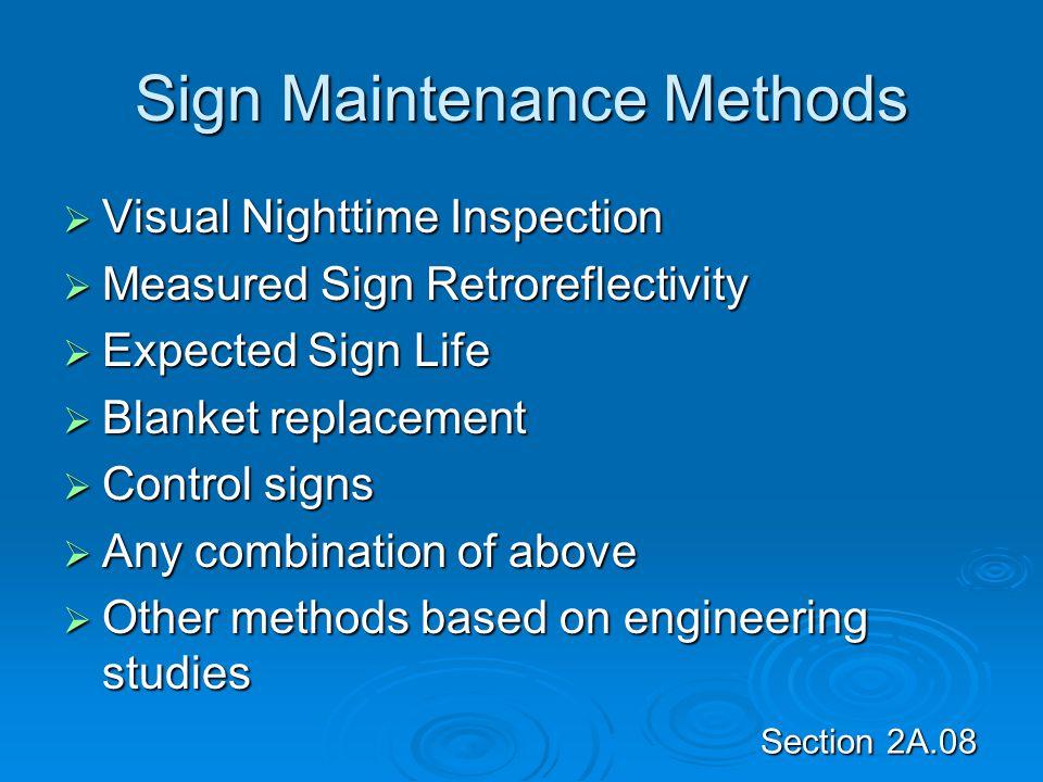 Sign Maintenance Methods