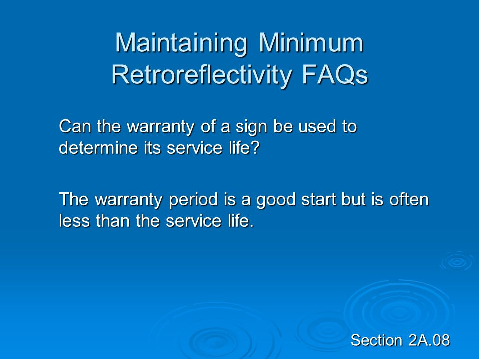 Maintaining Minimum Retroreflectivity FAQs