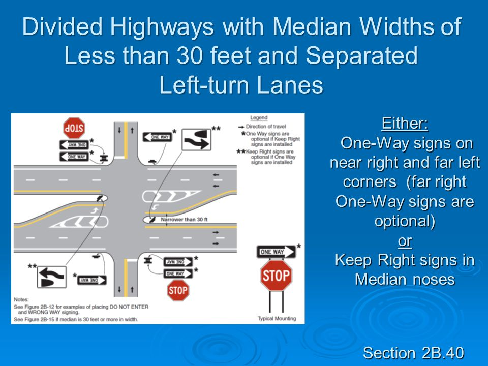 Divided Highways with Median Widths of Less than 30 feet and Separated