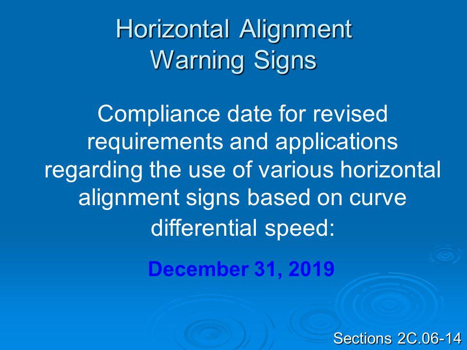 Horizontal Alignment Warning Signs