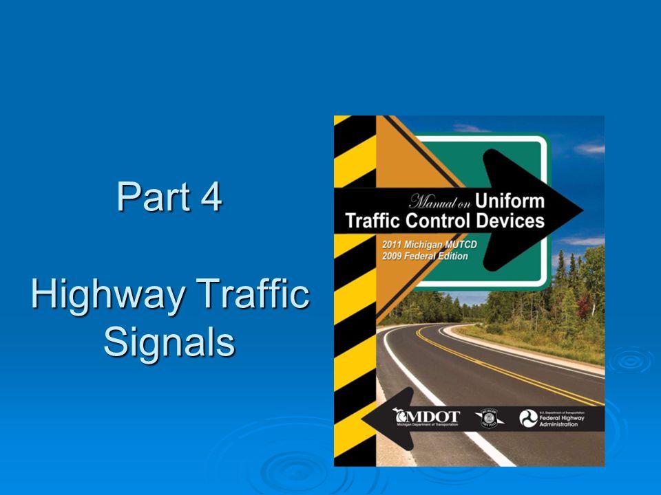 Part 4 Highway Traffic Signals