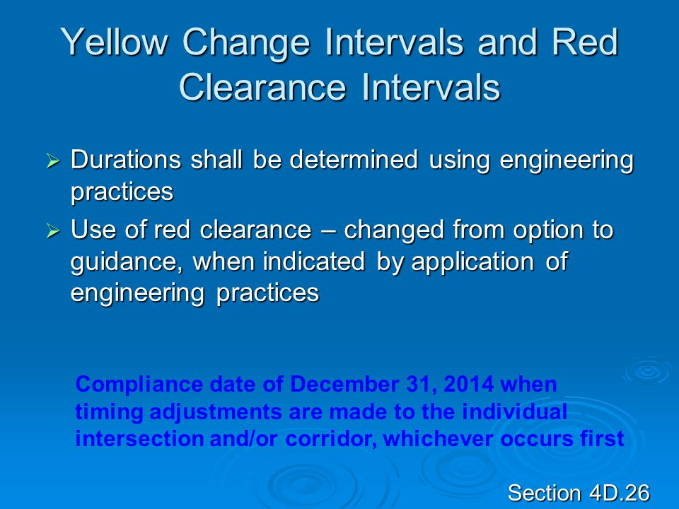 Yellow Change Intervals and Red Clearance Intervals