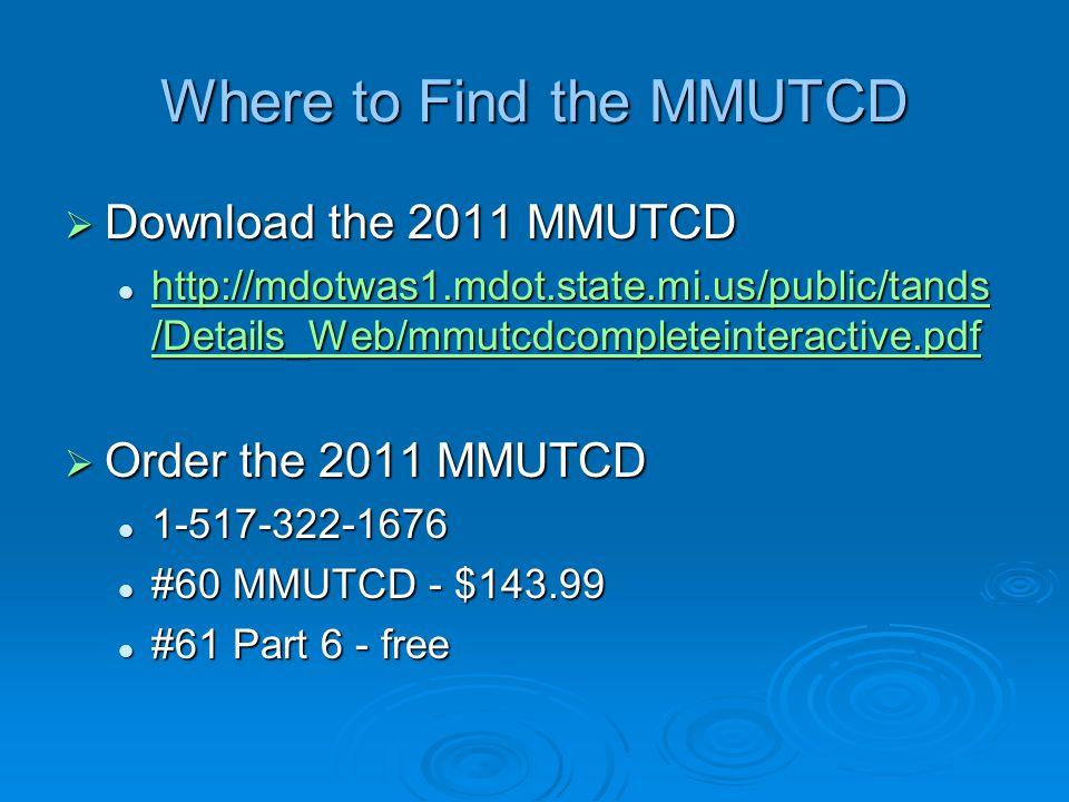 Where to Find the MMUTCD