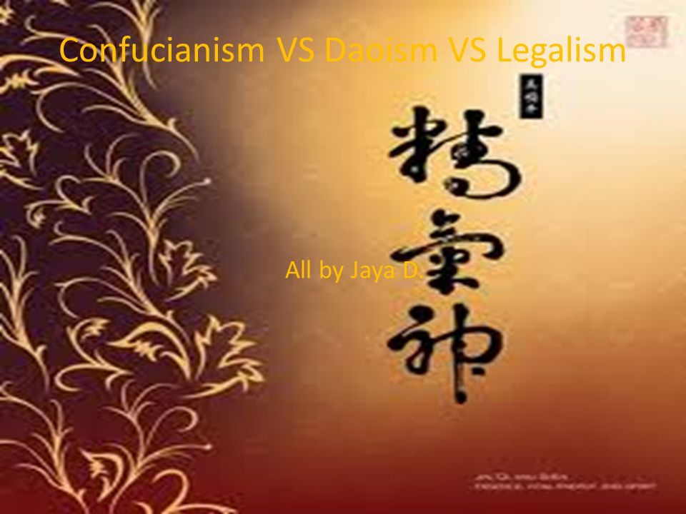 Confucianism VS Daoism VS Legalism
