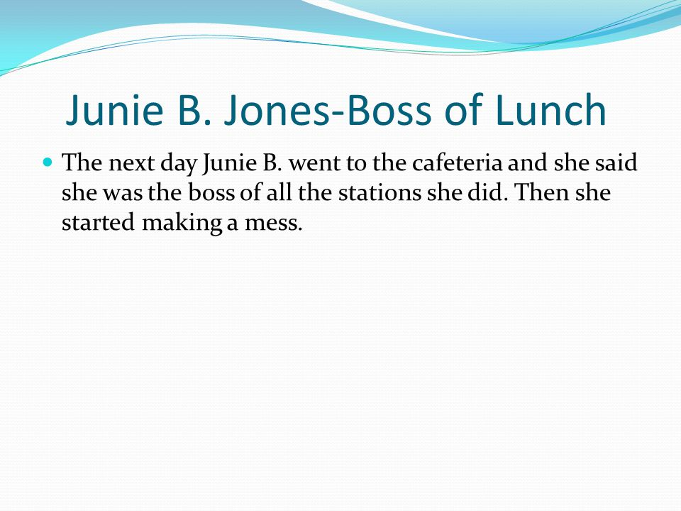 Junie B. Jones-Boss of Lunch