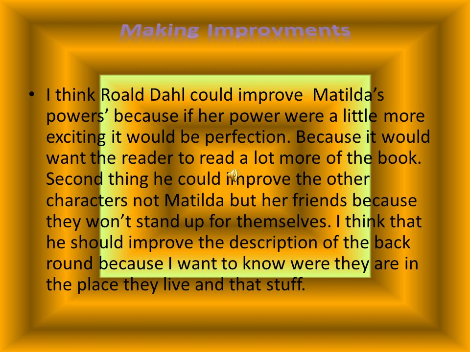 Making Improvments