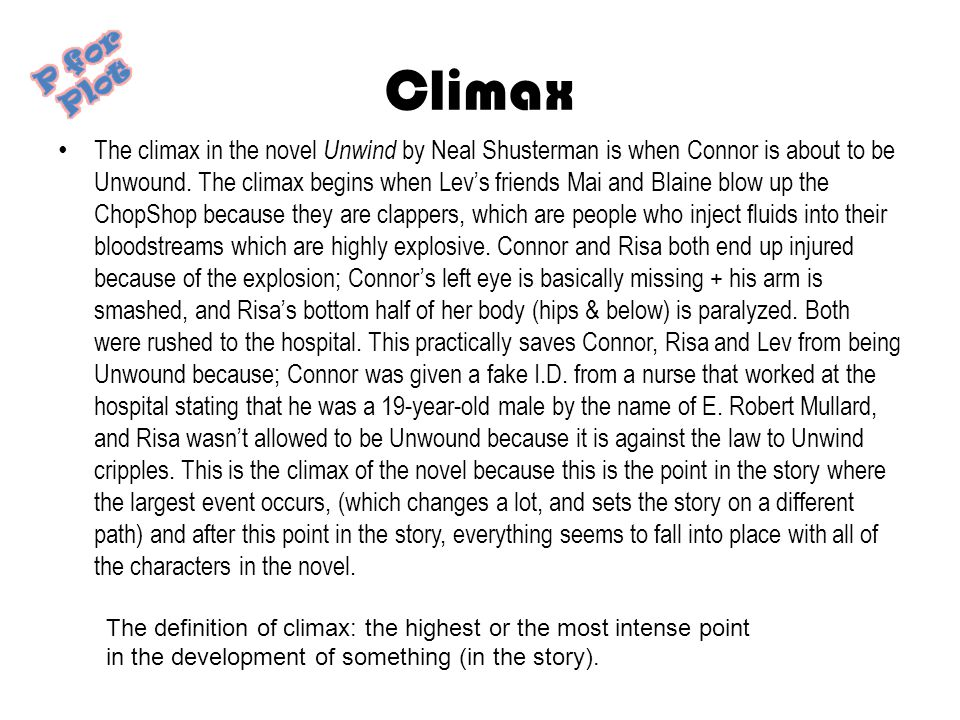 Climax P for Plot.