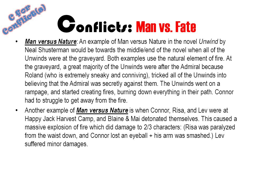 Conflicts: Man vs. Fate C for Conflict(s)