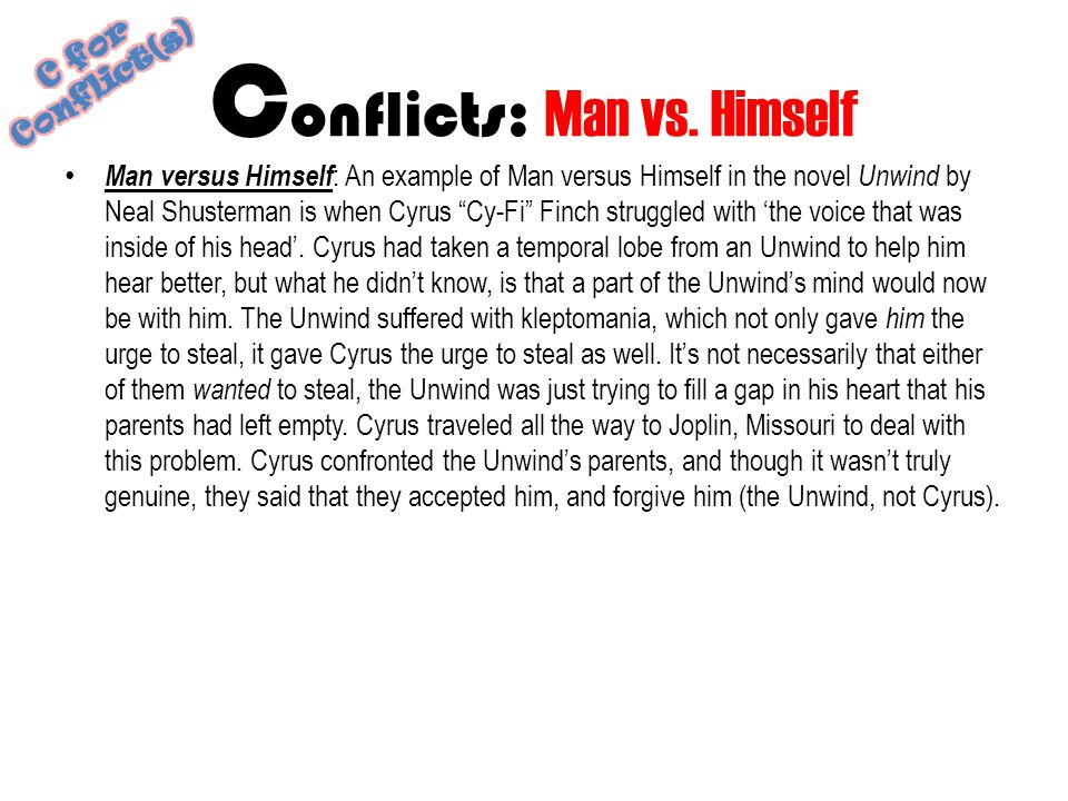 Conflicts: Man vs. Himself
