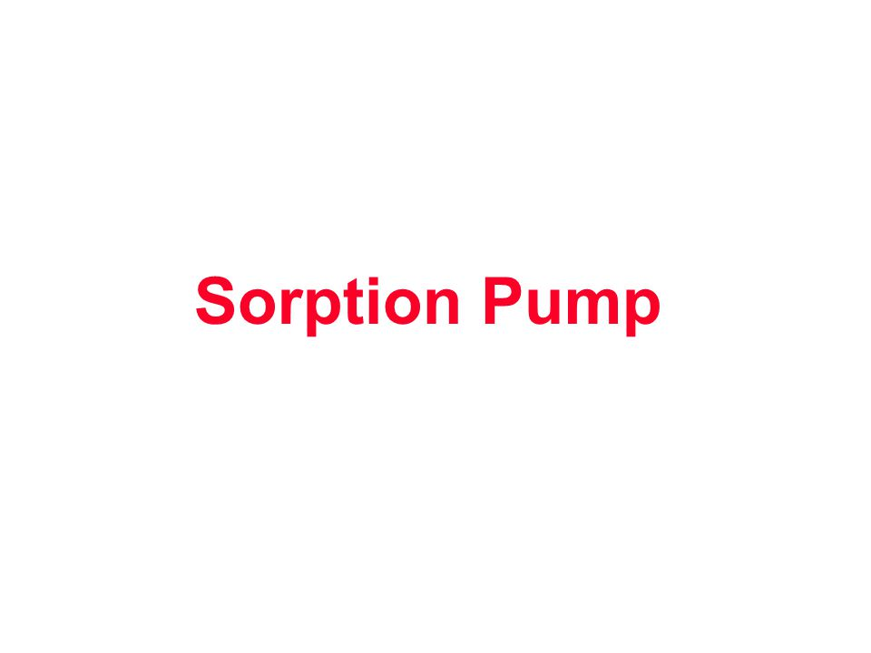 Sorption Pump