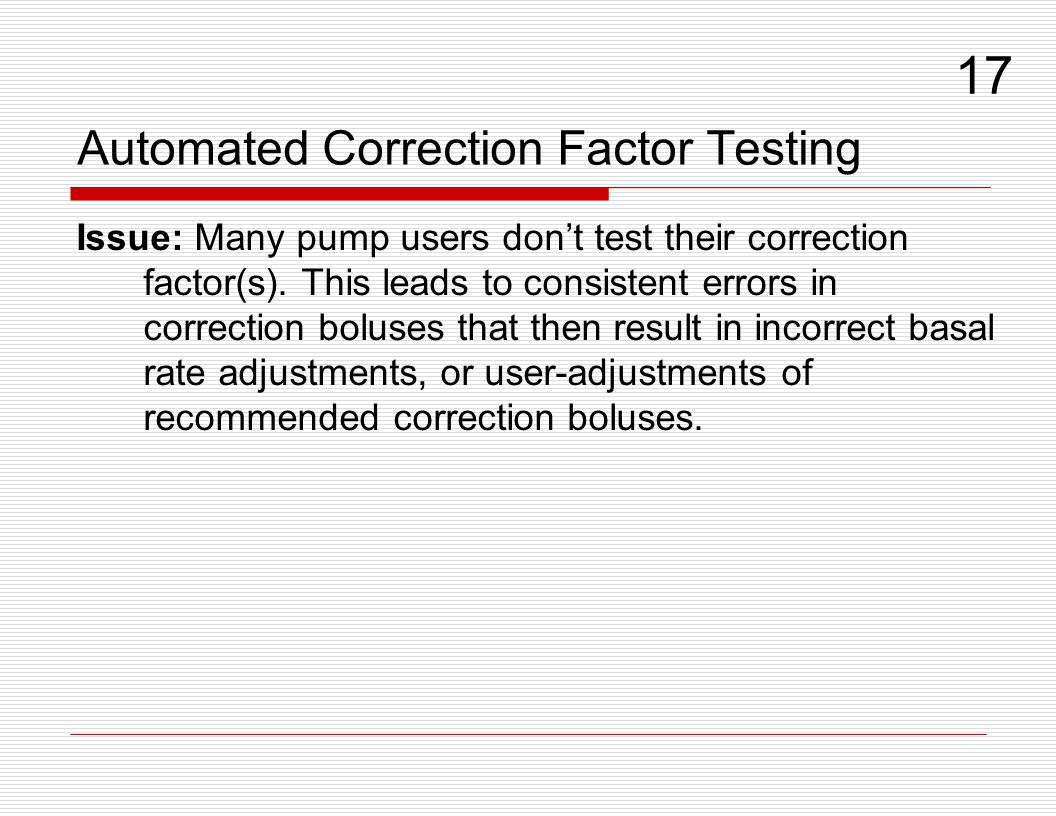 Automated Correction Factor Testing