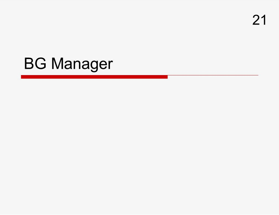 21 BG Manager