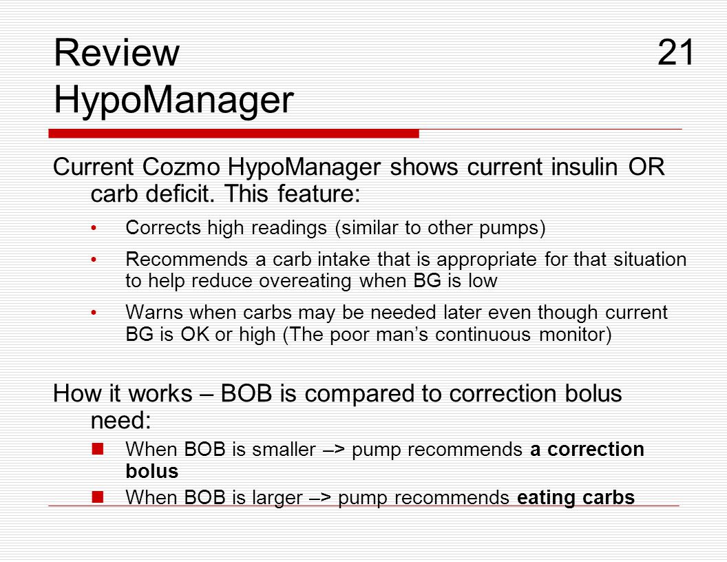 Review HypoManager 21. Current Cozmo HypoManager shows current insulin OR carb deficit. This feature: