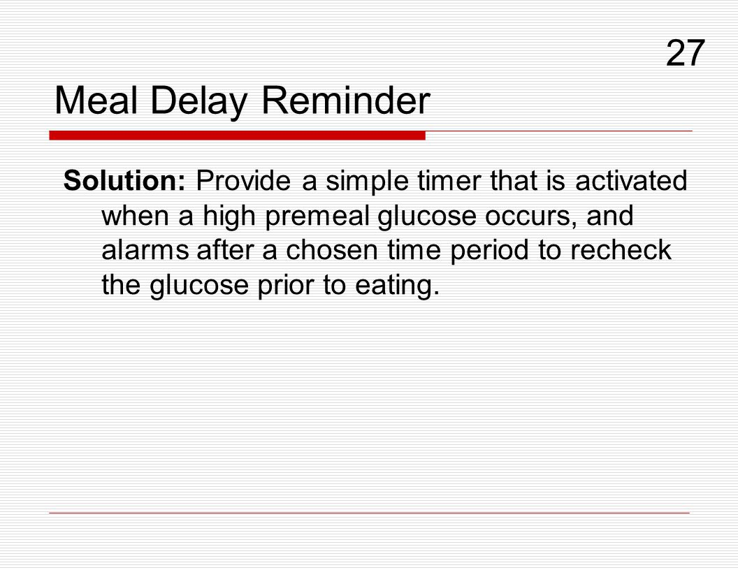 Meal Delay Reminder 27.