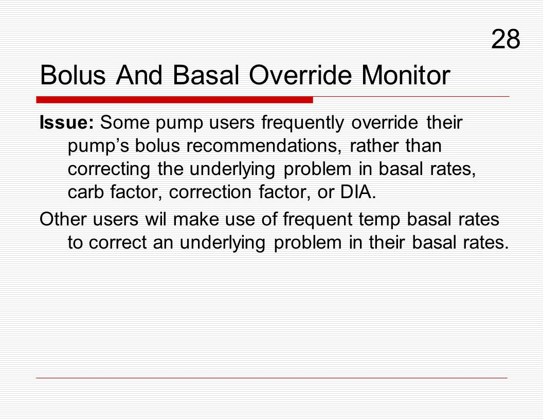 Bolus And Basal Override Monitor