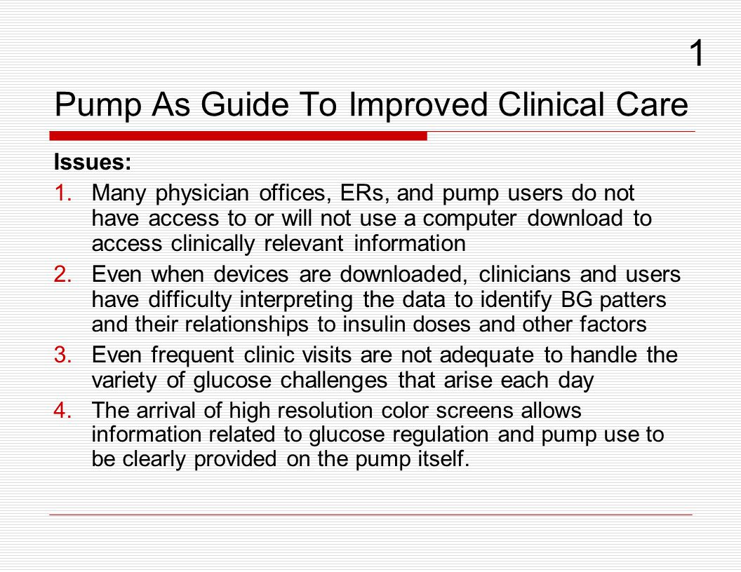 Pump As Guide To Improved Clinical Care