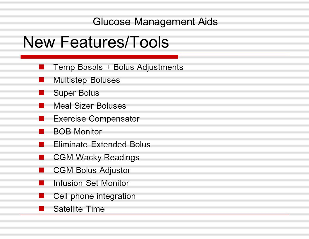 New Features/Tools Glucose Management Aids