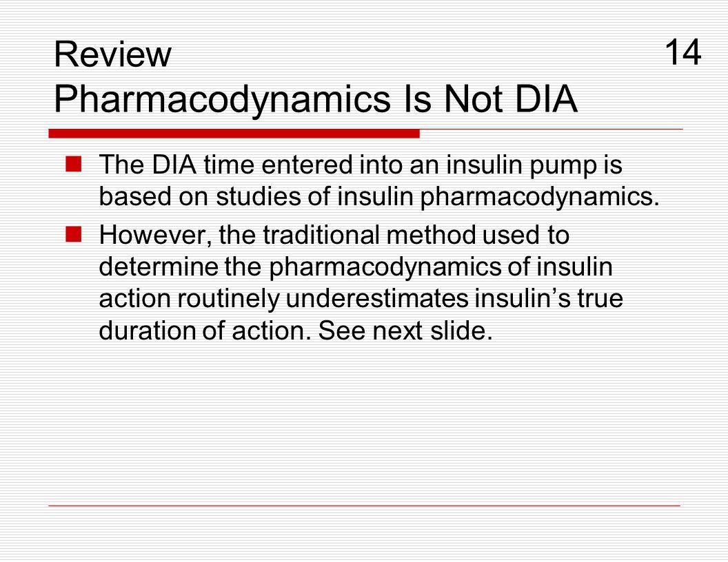 Review Pharmacodynamics Is Not DIA