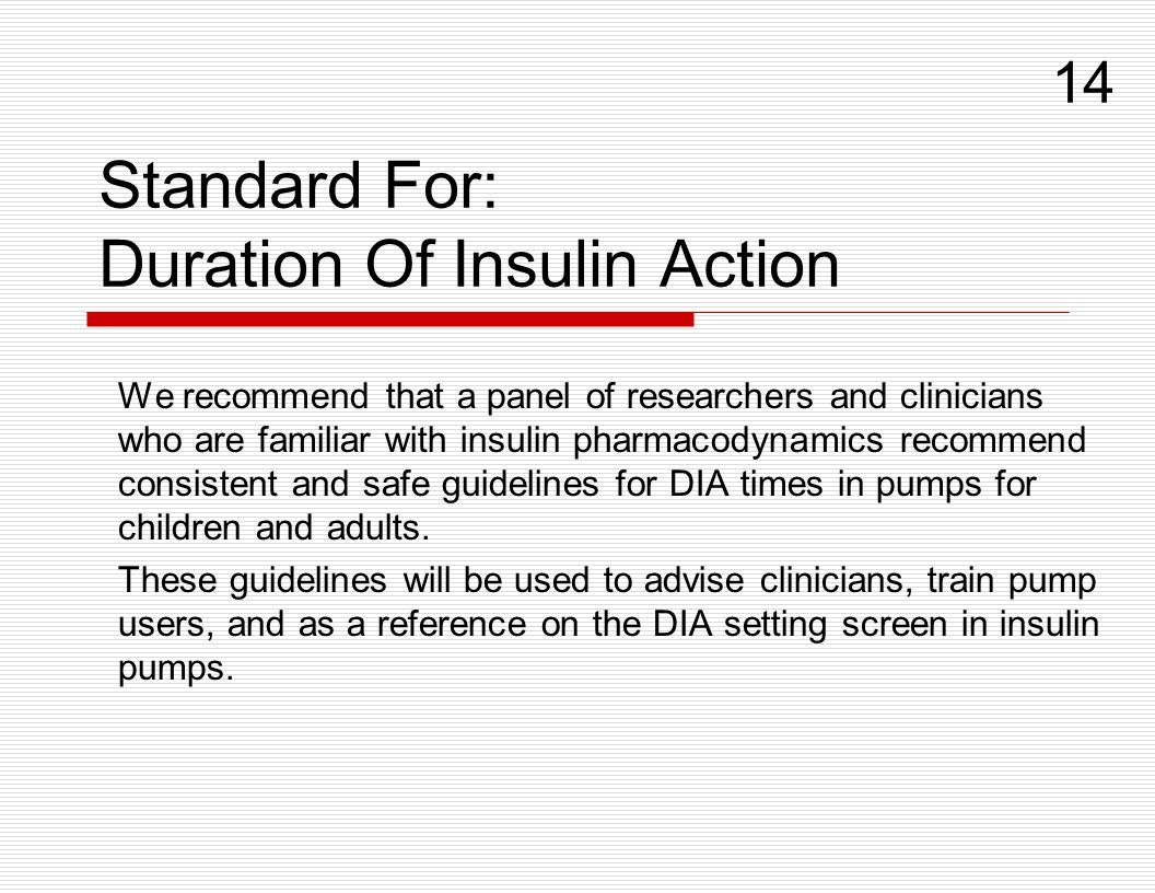 Standard For: Duration Of Insulin Action
