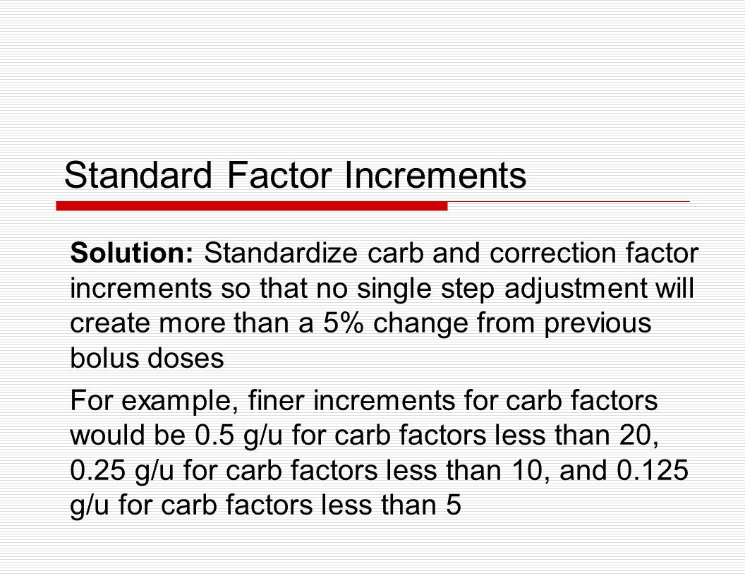 Standard Factor Increments