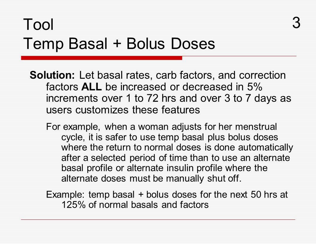Tool Temp Basal + Bolus Doses