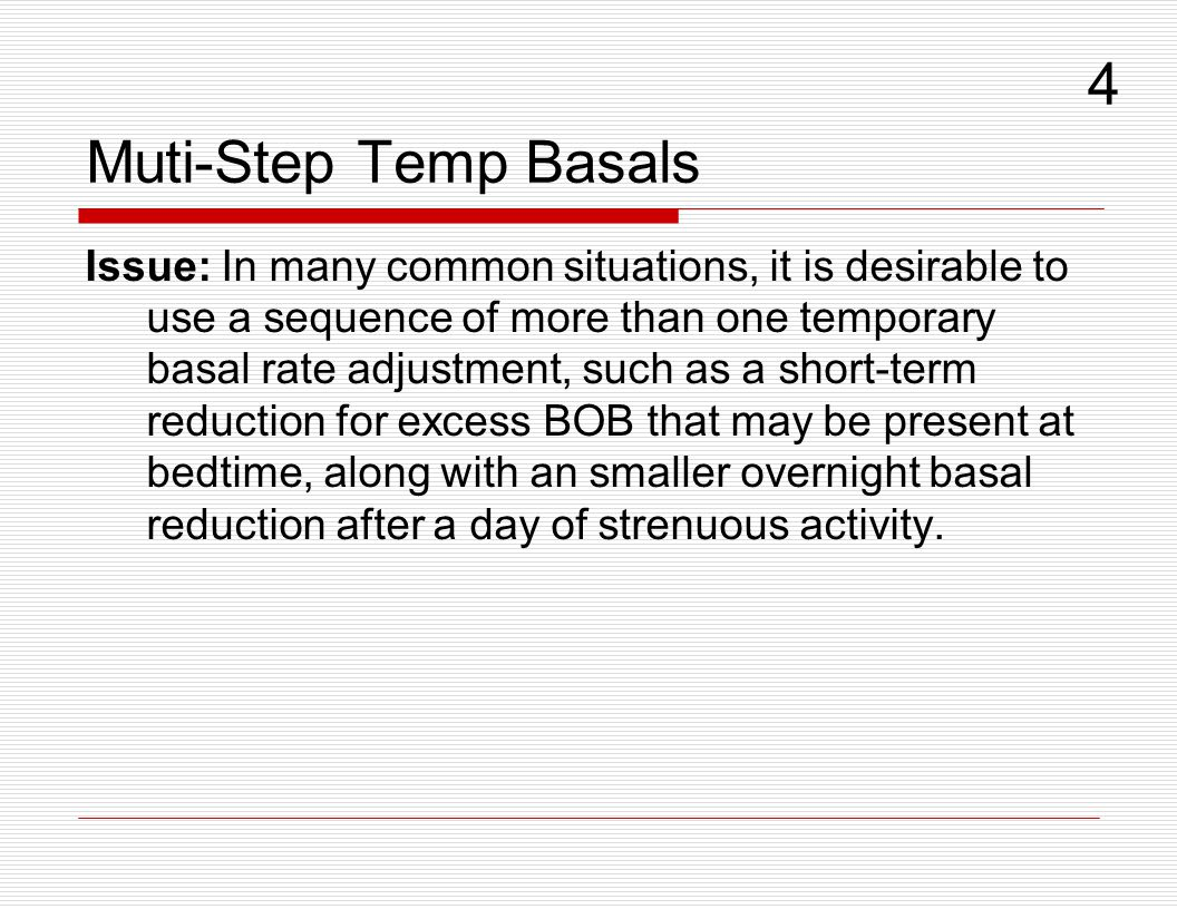 Muti-Step Temp Basals 4.