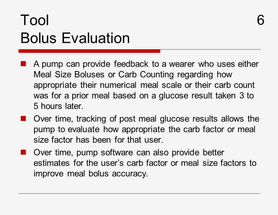 Tool Bolus Evaluation 6.