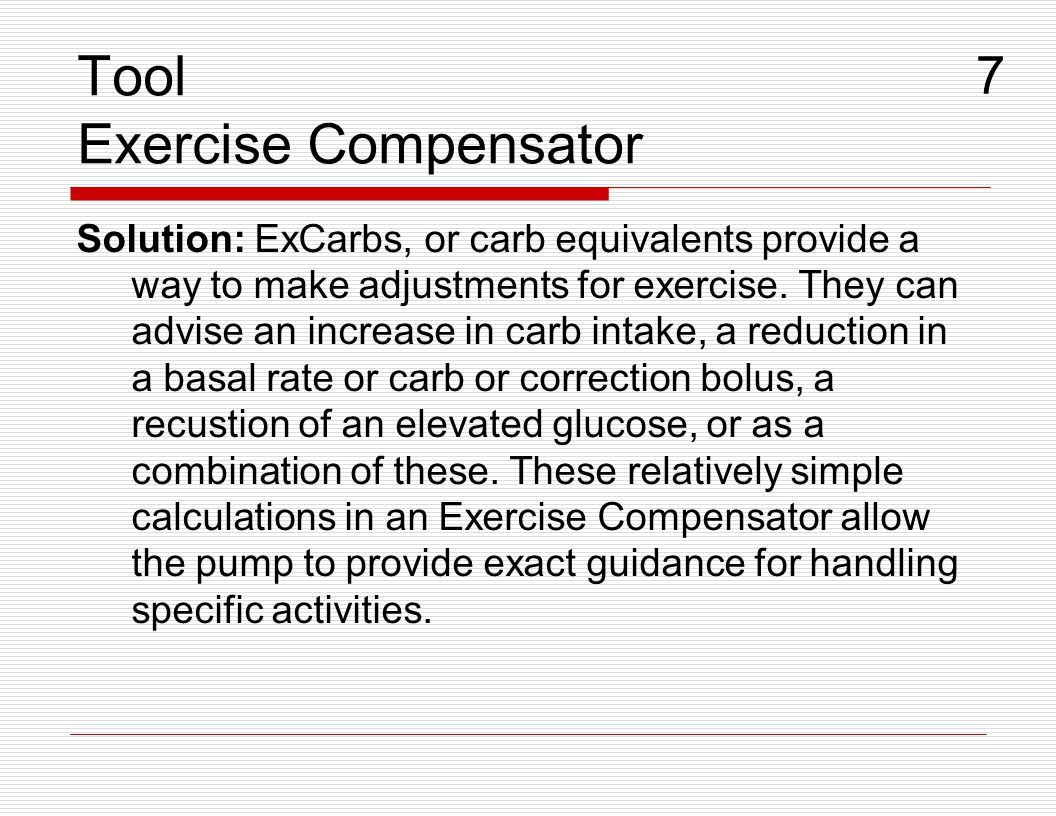 Tool Exercise Compensator