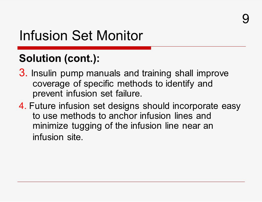 Infusion Set Monitor 9. Solution (cont.):