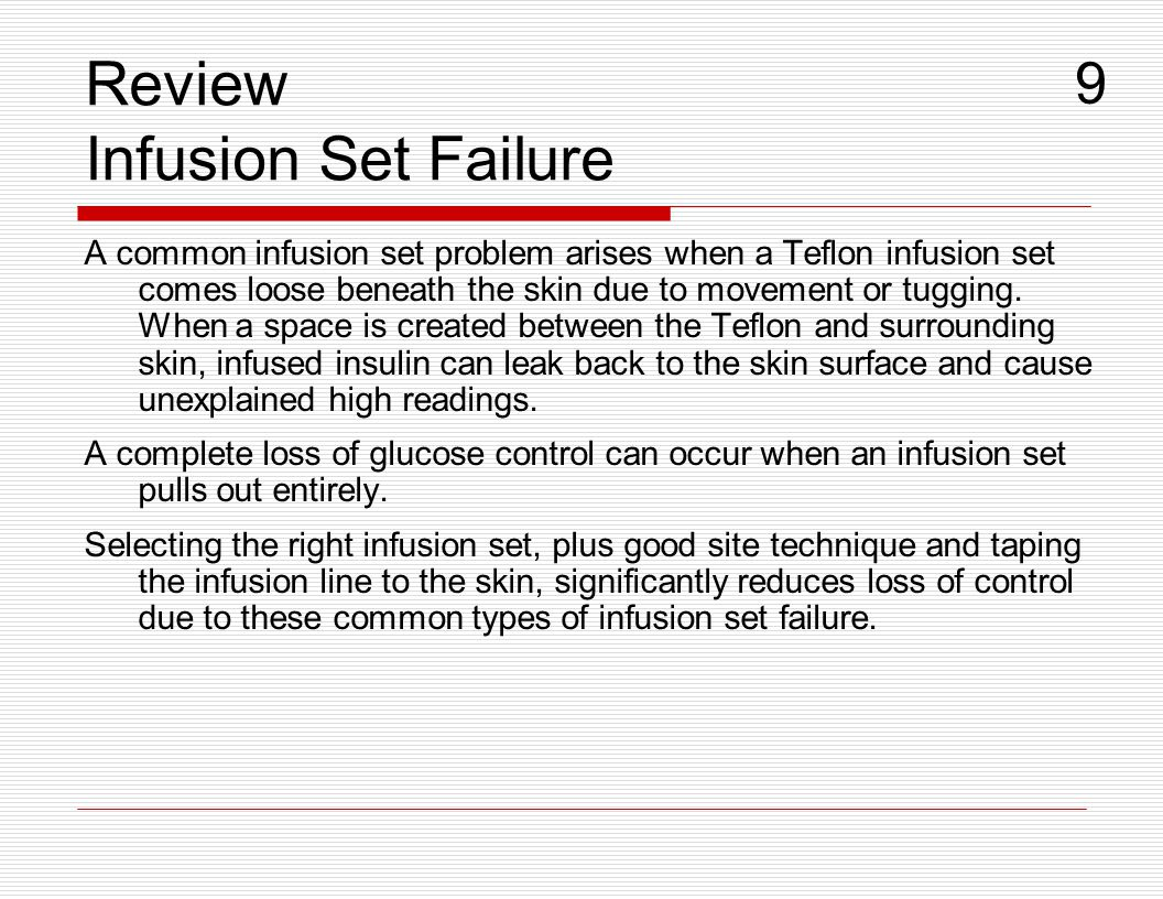 Review Infusion Set Failure