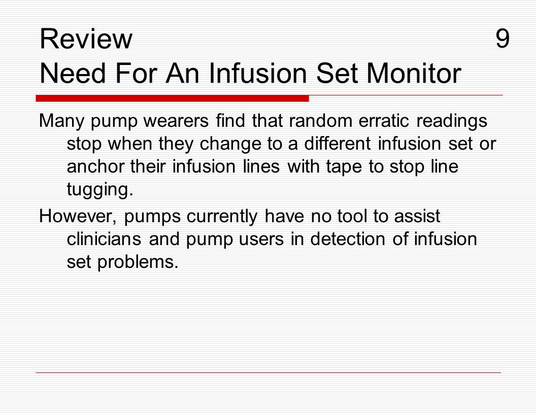 Review Need For An Infusion Set Monitor