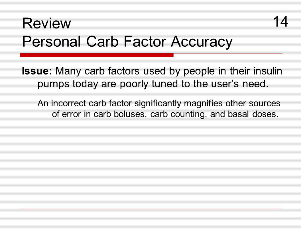 Review Personal Carb Factor Accuracy