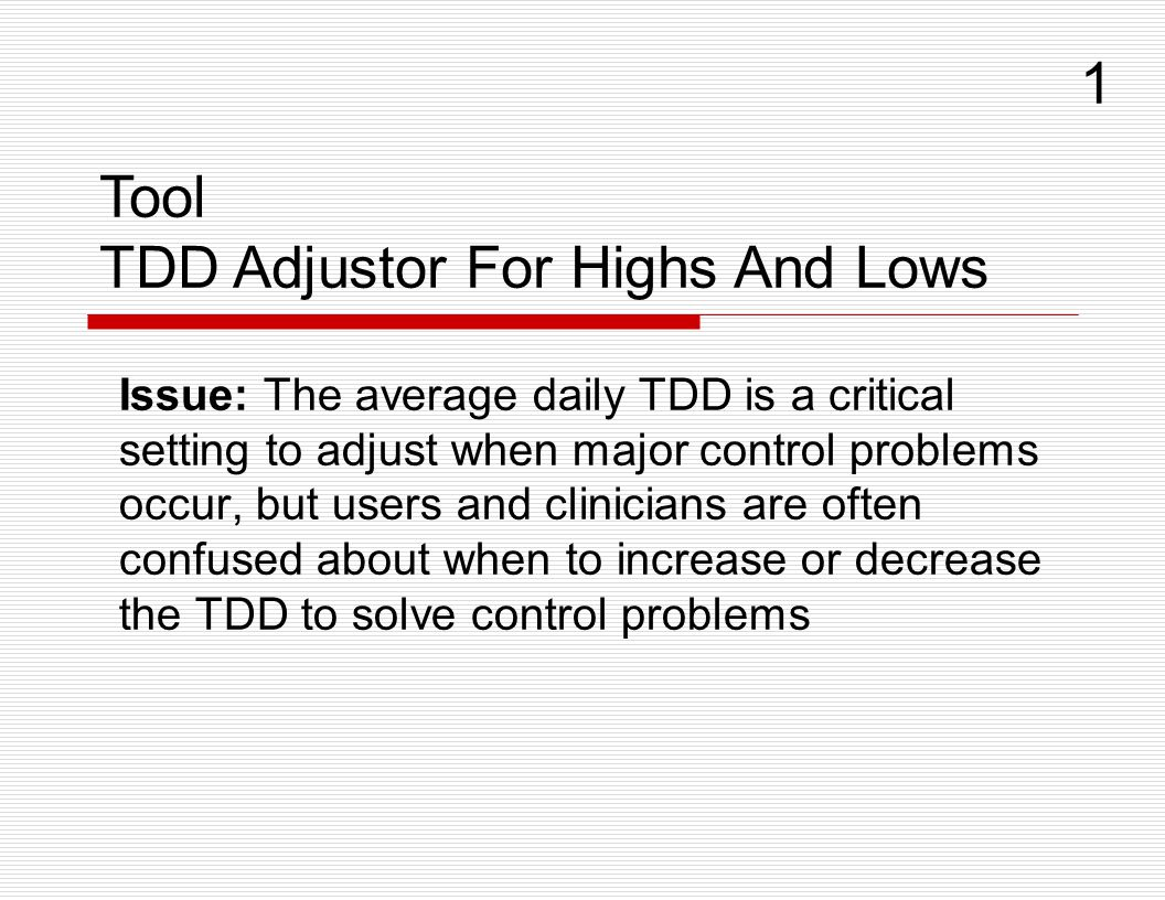 TDD Adjustor For Highs And Lows