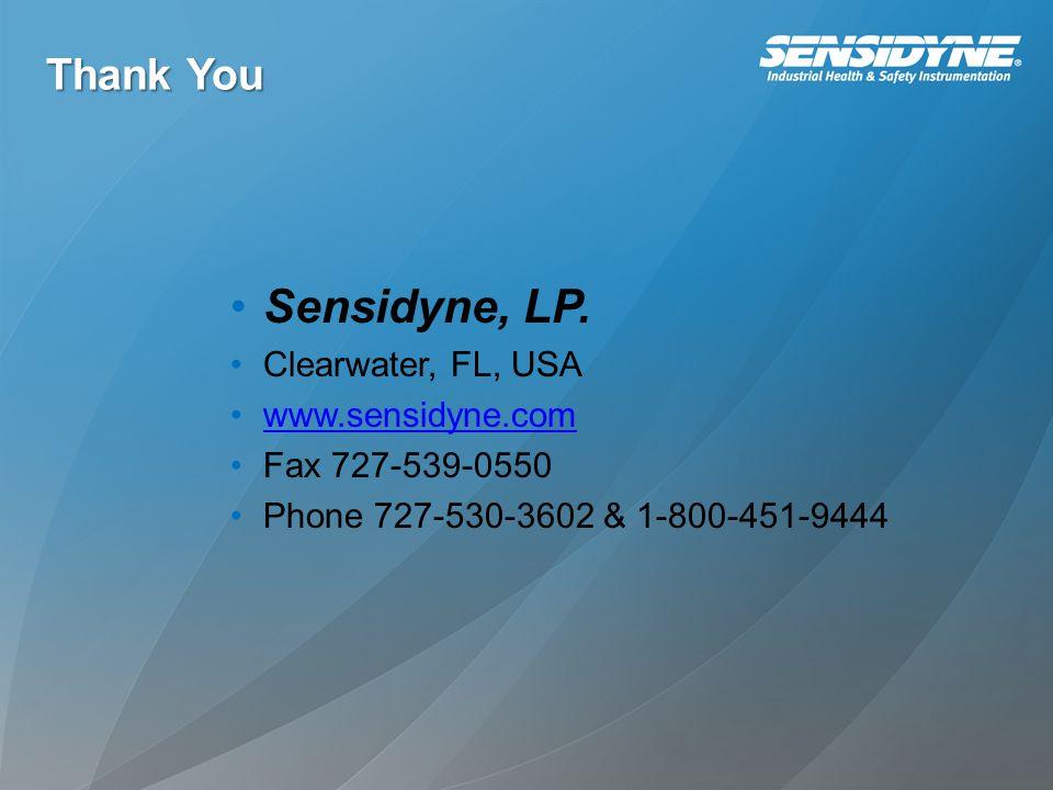 Sensidyne, LP. Thank You Clearwater, FL, USA www.sensidyne.com