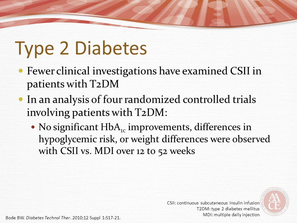 Type 2 Diabetes Fewer clinical investigations have examined CSII in patients with T2DM.