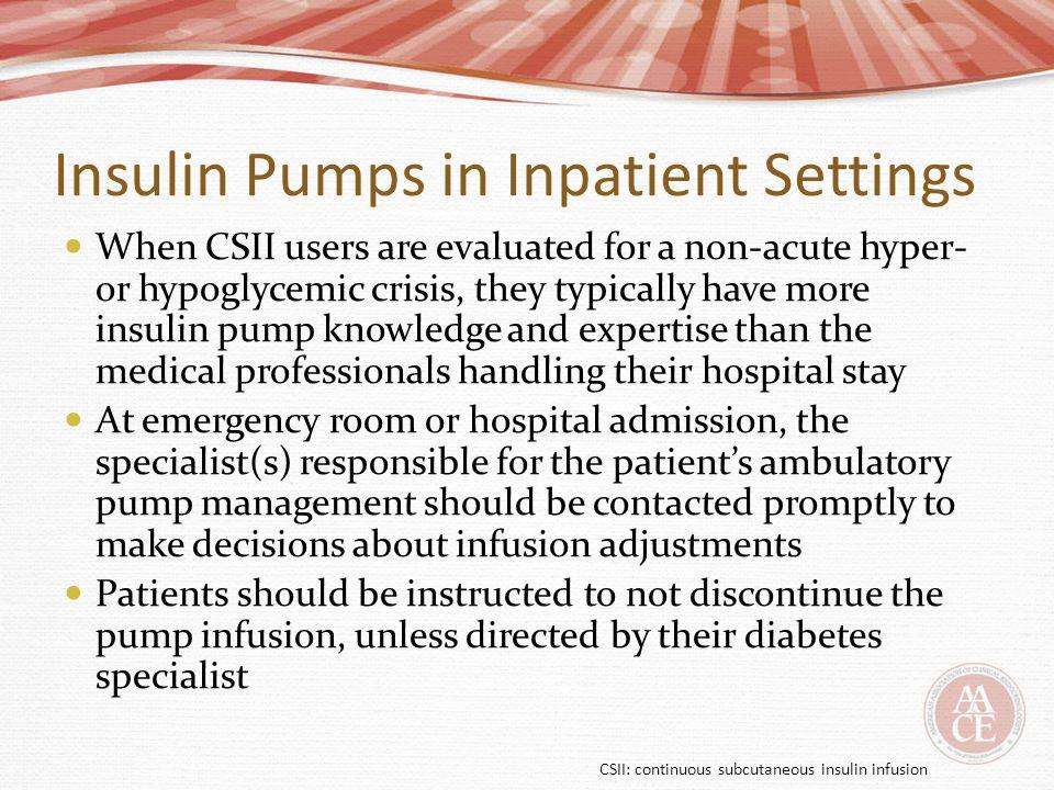 Insulin Pumps in Inpatient Settings