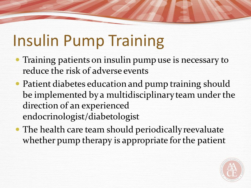 Insulin Pump Training Training patients on insulin pump use is necessary to reduce the risk of adverse events.