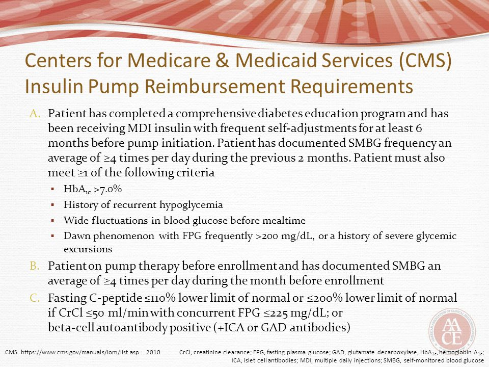 Centers for Medicare & Medicaid Services (CMS) Insulin Pump Reimbursement Requirements