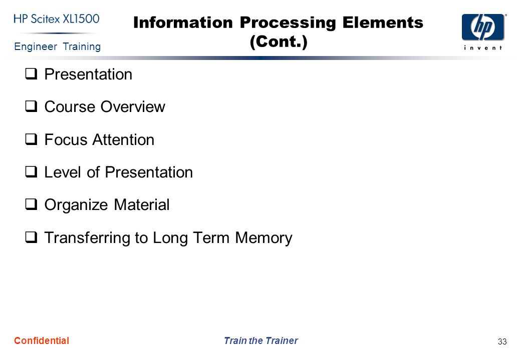 Information Processing Elements (Cont.)