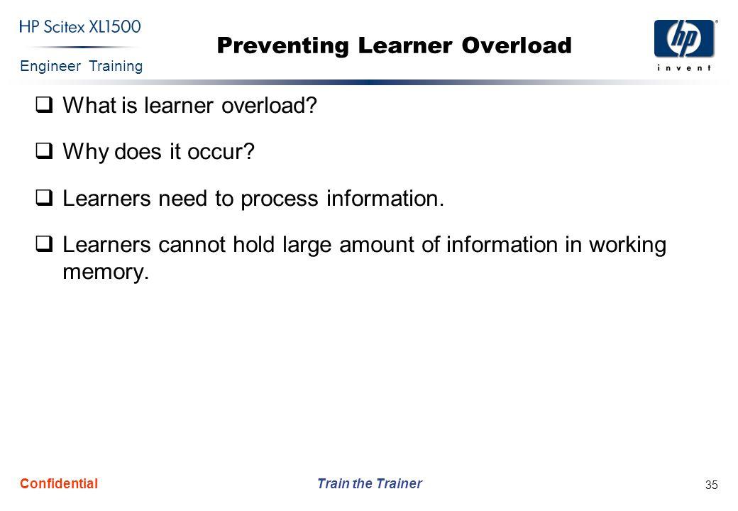 Preventing Learner Overload