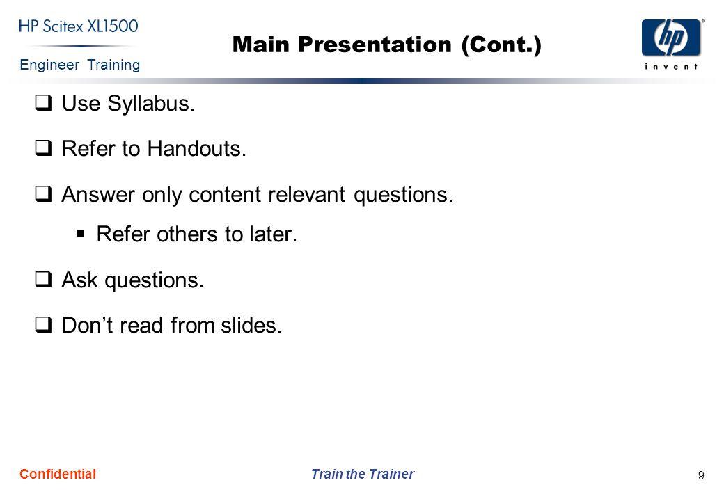 Main Presentation (Cont.)