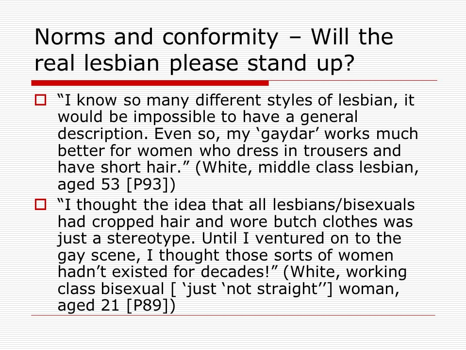 Norms and conformity – Will the real lesbian please stand up