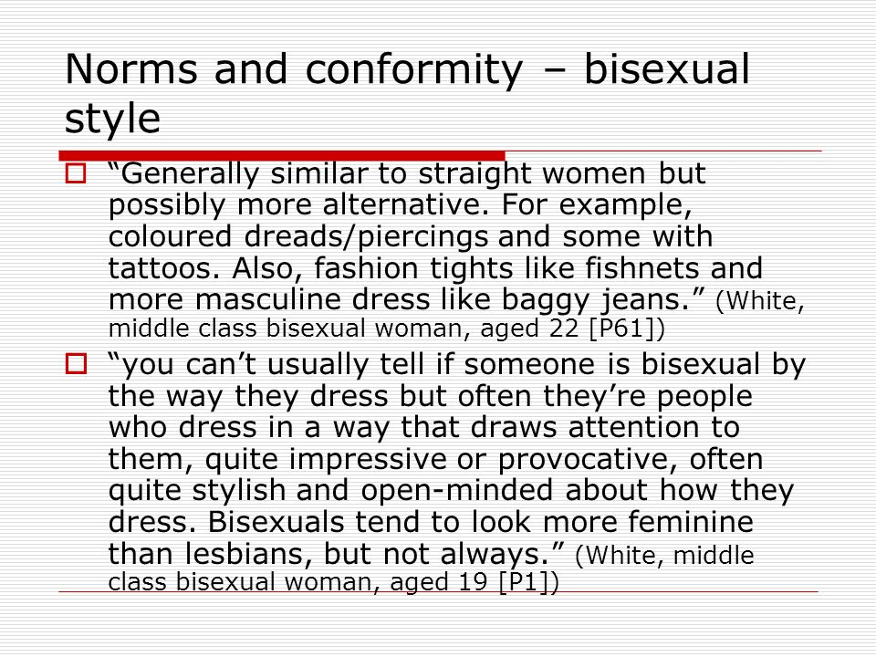 Norms and conformity – bisexual style