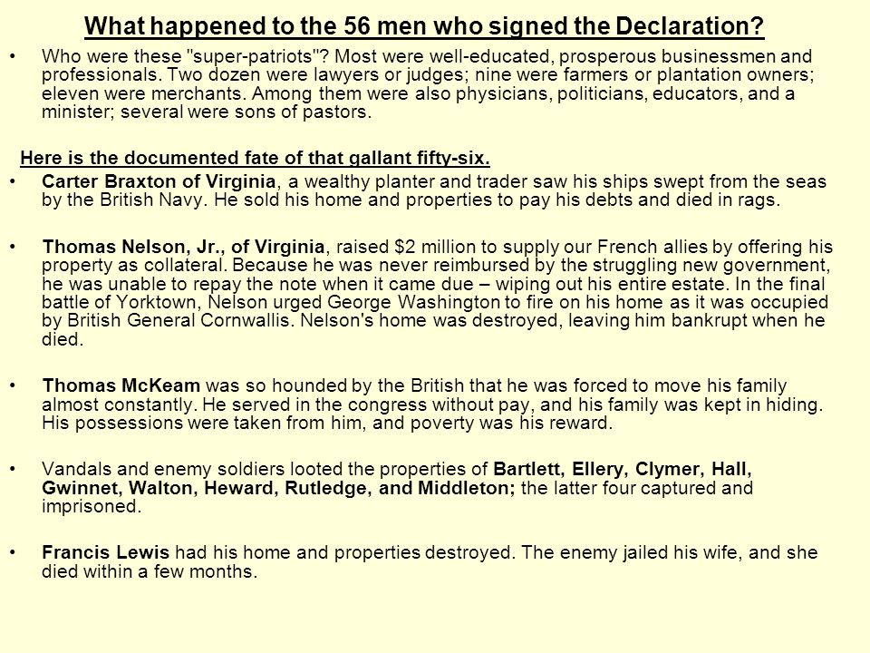 What happened to the 56 men who signed the Declaration