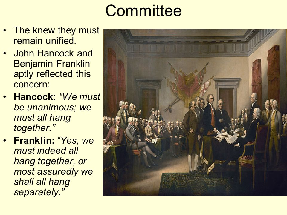 Committee The knew they must remain unified.