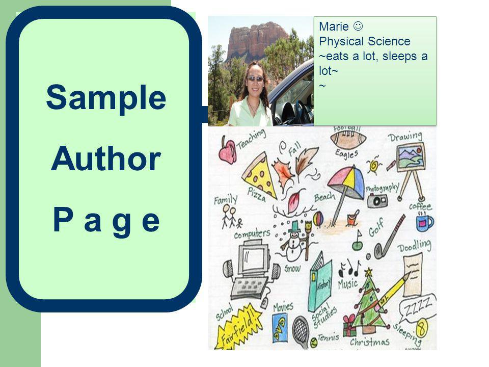 Sample Author P a g e Marie  Physical Science